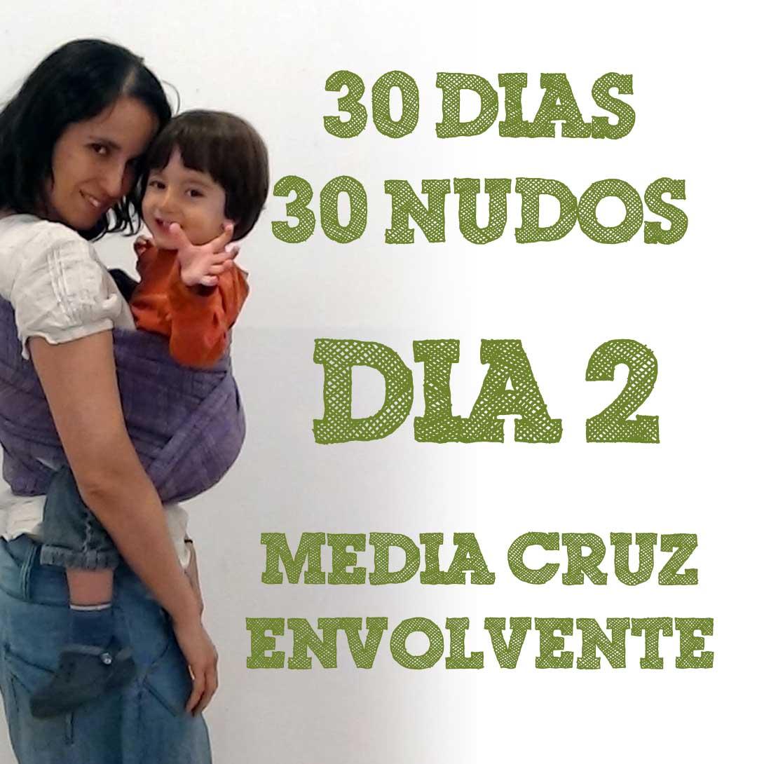 Día 2.- Media cruz envolvente #30dias30nudos