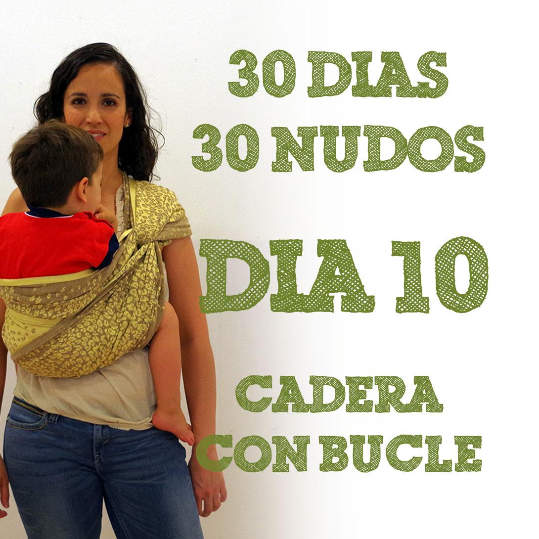 Día 10.- A la cadera con bucle #30dias30nudos