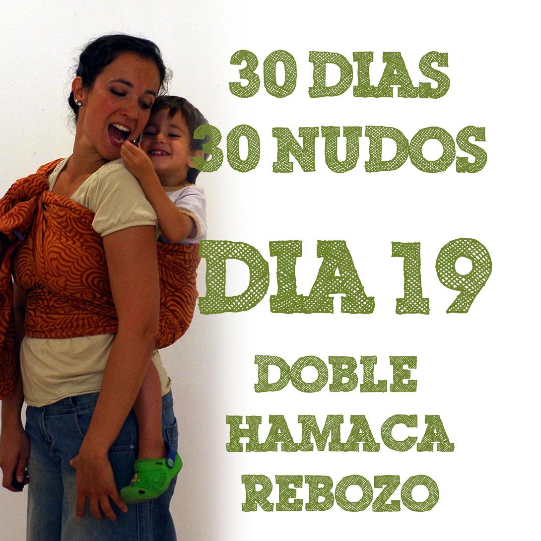Day 19 Double Hammock rebozo