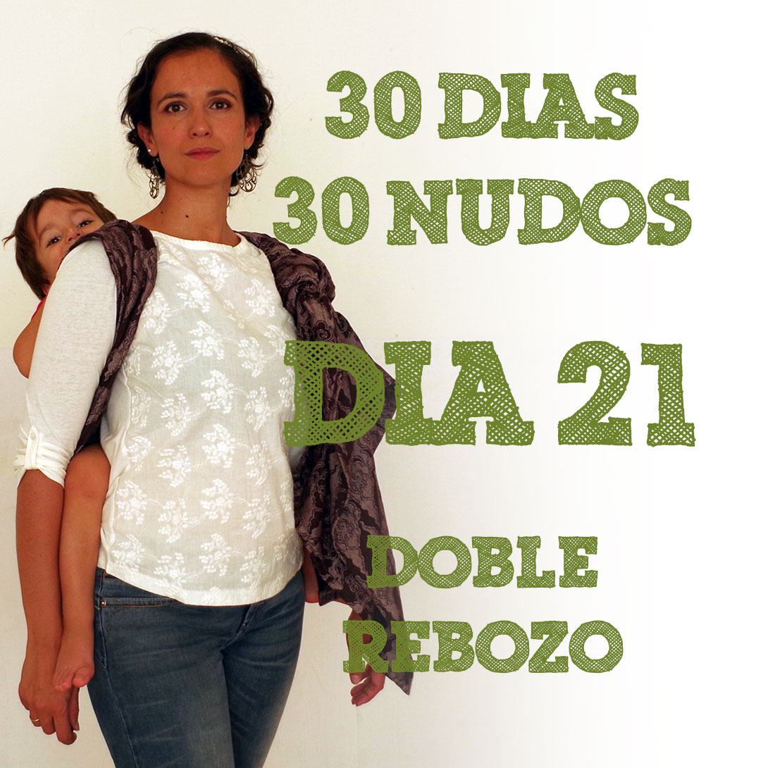 Day 21 Double rebozo