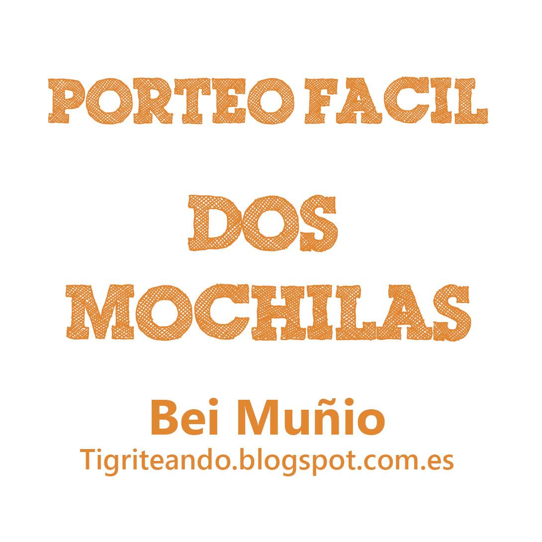 Dos en mochila, por Bei Muñio #PorteoFacil