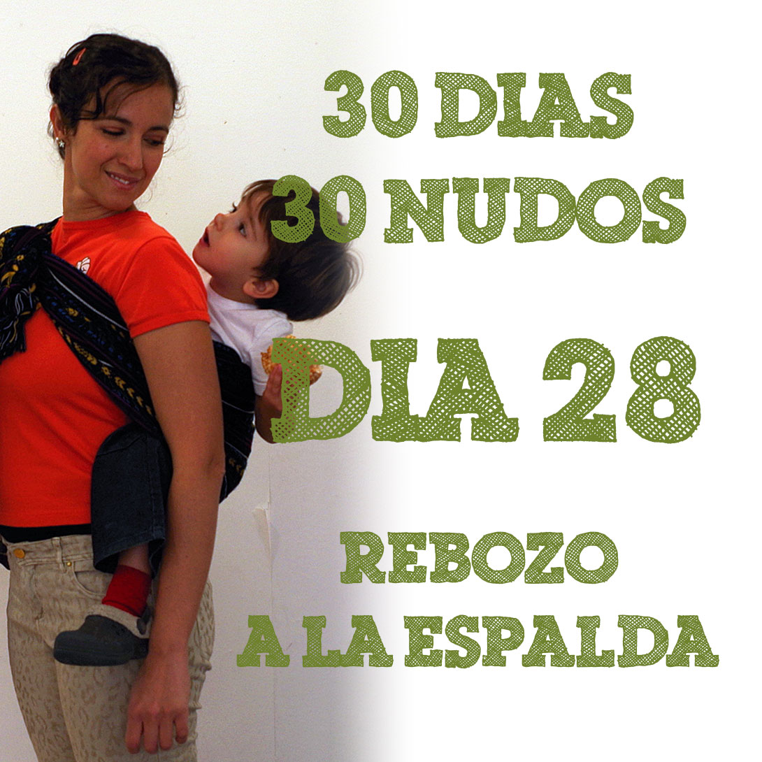 Day 28 Rebozo back carry