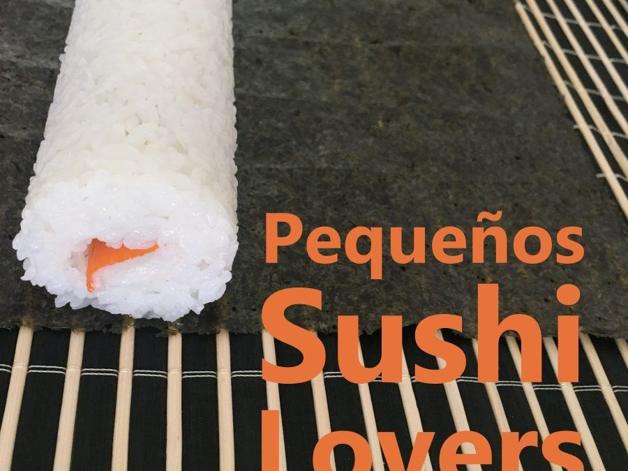 "Pequeños ""Sushi-Lovers"""